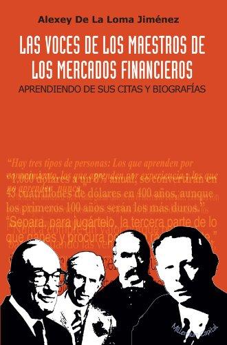 Portada del libro Las Voces De Los Maestros De Los Mercados Financieros