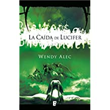 La caída de Lucifer (Saga de Crónicas de Hermanos 1): SERIE CHRONICLES OF BROTHERS