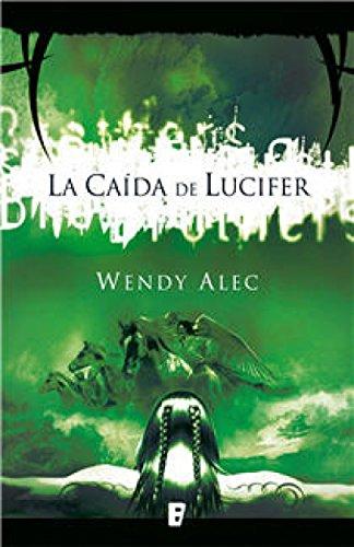 La caída de Lucifer (Saga de Crónicas de Hermanos 1): SERIE CHRONICLES OF
