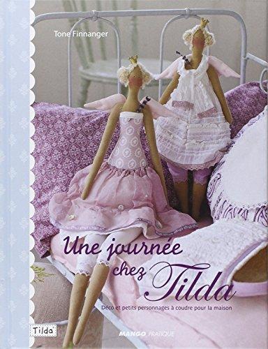 Une journe chez Tilda : Dco et petits personnages  coudre pour la maison
