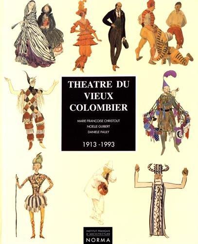 Théâtre du vieux colombier 1913-1993 (Les années modernes) par Marie-Françoise Christout