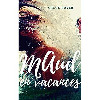 Maud en vacances