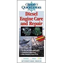 Diesel Engine Care and Repair: A Captain's Quick Guide (Captain's Quick Guides)