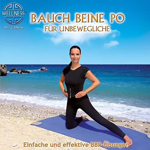 Bauch Beine Po für Unbewegliche (Einfache und effektive BBP-Übungen) (übung Programm-dvds)