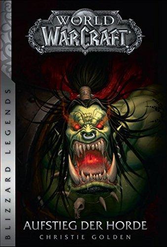 World of Warcraft: Aufstieg der Horde: Blizzard Legends