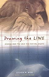 Drawing The Line: Science And The Case For Animal Rights (A Merloyd Lawrence Book)