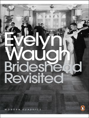 Brideshead Revisited:(Penguin Modern Classics)