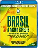 Brasil: A Nation Expects - Collector'S Edition Including Stars Of Brasil Documentary Series [Edizione: Regno Unito] [Italia] [Blu-ray]