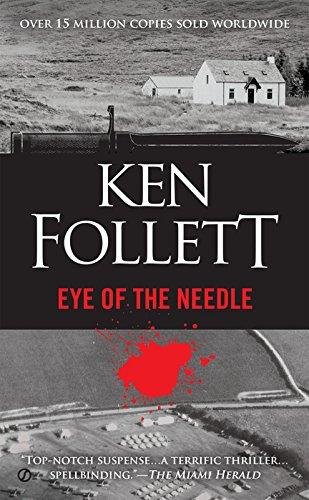 Eye Of The Needle por Ken Follett