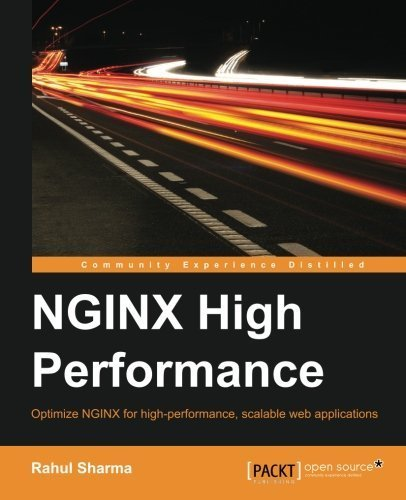 Nginx High Performance by Rahul Sharma (2015-07-16)