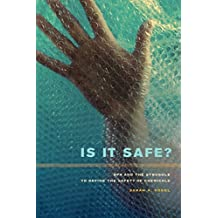 Is It Safe?: BPA and the Struggle to Define the Safety of Chemicals by Vogel, Sarah A. (2012) Paperback