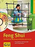 Feng Shui. Die Kraft der Wohnung entdecken und nutzen. (GU Altproduktion KGSPF) bei Amazon kaufen