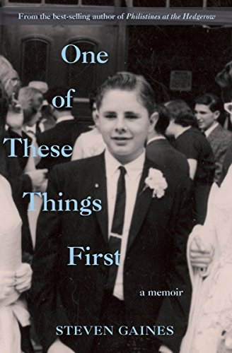 One of These Things First: A Memoir (English Edition)