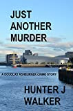 Just Another Murder (Death On The Clyde Short Book 1)