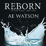 Reborn: Born Trilogy Series #3