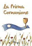 La prima comunione. Ediz. illustrata