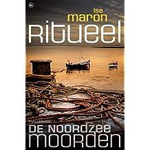 De Noordzeemoorden 3 Ritueel (Dutch Edition)
