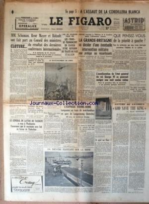 CROIX (LA) [No 2193] du 27/09/1951 - LE GENERAL DE LATTRE DE TASSIGNY - WASHINGTON ET L'INDOCHINE - L'EXPRESS VIENNE-ROME TAMPONNE UN TRAIN DE MARCHANDISES A LANGENWANG - LETTRE DE LONDRES - GOD SAVE THE KING PAR NICHOLSON - AMELIORATION DE L'ETAT DE SANTE DU ROI GEORGE VI - SCHUMAN - MAYER ET BIDAULT / CONFERENCES INTERNATIONALES - LES TROIS SE PRONONCENT EN FAVEUR D'UNE REVISION DU TRAITE DE PAIX ITALIEN - JOURNEE CRUCIALE A TEHERAN ET A LONDRES APRES L'ULTIMATUM IRANIEN - A L'ASSAUT DE LA CO