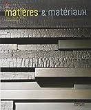 Matières et matériaux