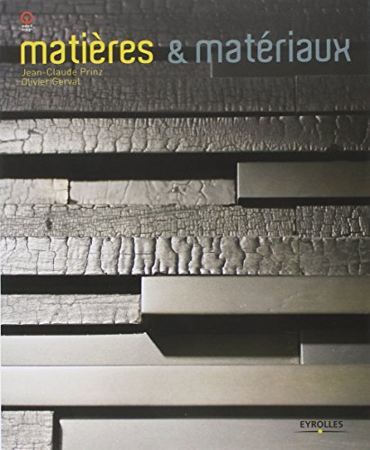 Matières et matériaux par Olivier Gerval