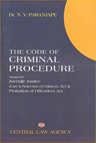 Central Law Agency's The Code of Criminal Procedure (Cr. P.C) with Juvenile Justice (JJ) Act by Dr. N. V. Paranjape