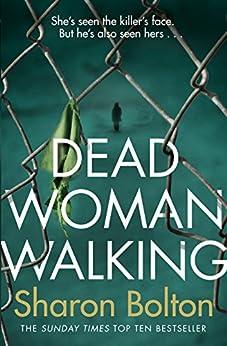 Dead Woman Walking by [Bolton, Sharon]