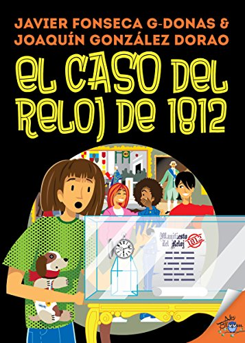 Clara Secret: VI. El caso del reloj de 1812 (Clara Secret: CS 123 Secret Files nº 6) (Spanish Edition)