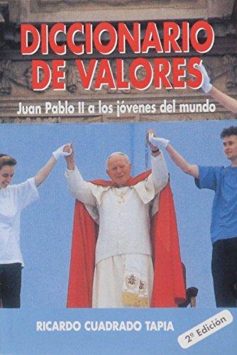 Diccionario de valores: Juan Pablo II a los jóvenes del mundo (Edibesa de bolsillo) por Papa Juan Pablo II