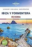 Ibiza y Formentera De cerca 3: 1 (Guías De cerca Lonely Planet)