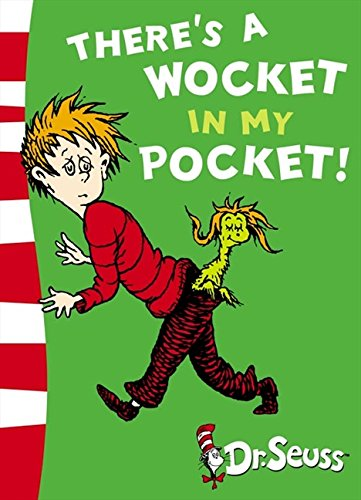 There's a wocket in my pocket! Ediz. illustrata: Blue Back Book (Dr. Seuss - Blue Back Book)
