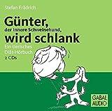 Expert Marketplace -  Dr. med.   Stefan   Frädrich  - Günter, der innere Schweinehund, wird schlank: Ein tierisches Diät-Hörbuch