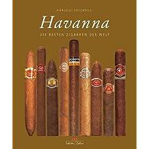 Havanna: Die besten Zigarren der Welt
