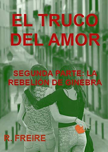 EL TRUCO DEL AMOR de R. Freire