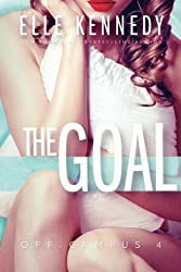 The Goal (Off-Campus) (Volume 4) by Elle Kennedy (2016-09-26)