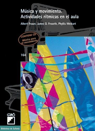 Música Y Movimiento: 164 (Biblioteca De Eufonia)