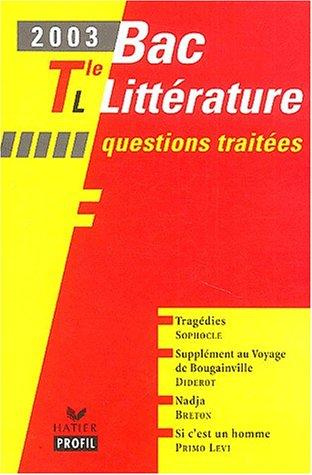 Bac littérature 2003 : Terminale L - Questions traitées