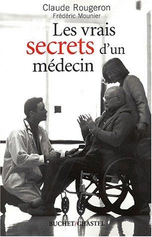 Les Vrais Secrets d'un médecin par C. Rougeron