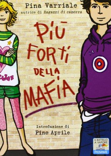 Più forti della mafia