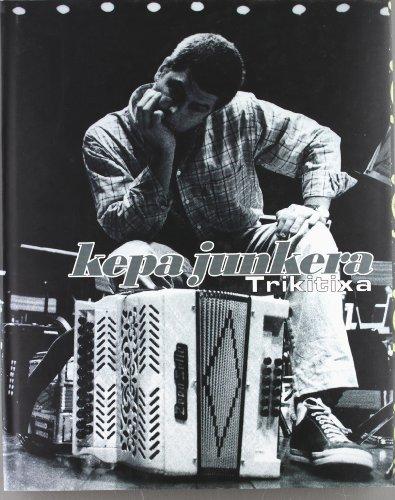 Descargar Libro Kepa Junkera - Trikitixa de Imanol Agirre