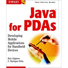 Java for Pdas: Developing Mobile Applications for Handheld Devices