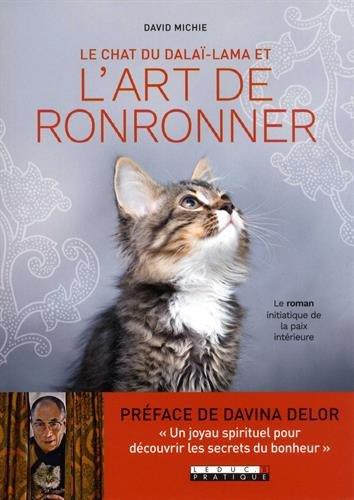 Le chat du dala lama et l'art de ronronner : Le roman initiatique de la paix intrieure