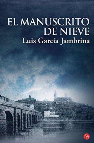 El Manuscrito de Nieve Fg (Narrativa Española)