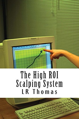 The High ROI Scalping System