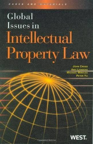 Global Issues in Intellectual Property Law by John Cross (2010-02-11)