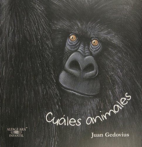 Cuales Animales por Juan Gedovius