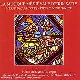 La Musique médiévale d'Erik Satie [Import anglais]