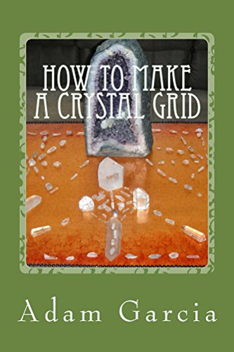 How to Make a Crystal Grid: Learn How to Make Simple Grids for Everyday Situations (English Edition) Adams Grid