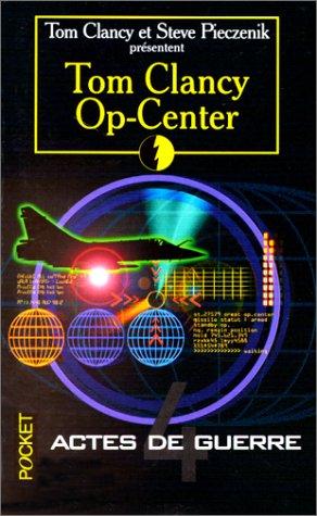Op-center, tome 4 : Actes de guerre