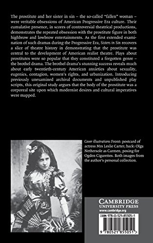Sisters in Sin Hardback: Brothel Drama in America, 1900-1920 (Cambridge Studies in American Theatre and Drama)