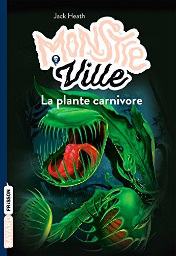 monstreville-t1-la-plante-carnivore